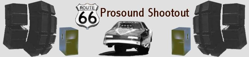http://www.ProsoundShootout.com/Prosound_Shootout_Banner.jpg